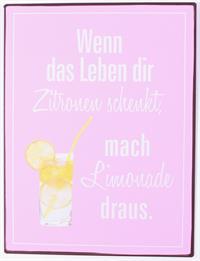 """La Finesse Metallschild """"Wenn das Leben dir Zitronen schenkt"""""""