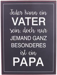 """La Finesse Metallschild """"Jeder kann ein Vater sein"""""""