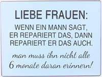 """La Finesse Metallschild """"Liebe Frauen, wenn ein Mann sagt"""""""