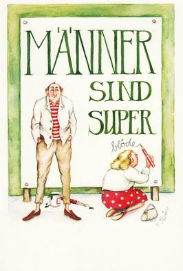 """Christina Thrän Postkarte """"Männer sind super"""""""
