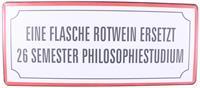 """La Finesse Metallschild """"Eine Flasche Rotwein"""""""