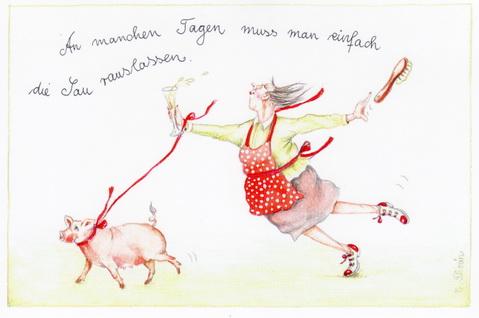 """Christina Thrän Postkarte """"An manchen Tagen muss man einfach die Sau rauslassen"""""""
